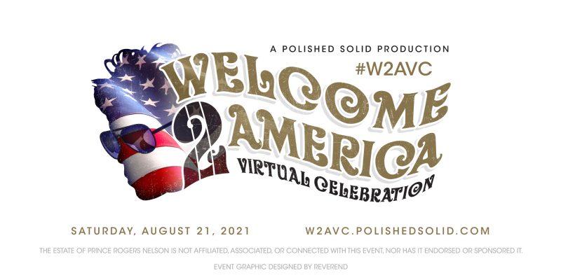 Welcome 2 America Virtual Celebration Flyer